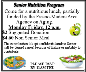 Senior Nutrition Program Monday through Friday 12pm $2 suggested donation Please RSVP by 11am