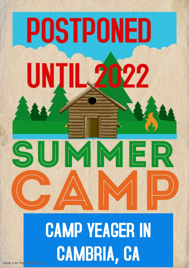 SUMMER CAMP AT CAMP YEAGER POSTPONED UNTIL 2022